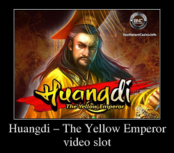 Huangdi – The Yellow Emperor slot