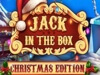 Jack in the Box Christmas Edition