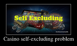 Casino self-excluding problem
