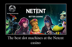The best slot machines in 2019 at the Netent casino
