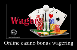 "What is"" a wager"" for bonuses in Canadian online casinos"