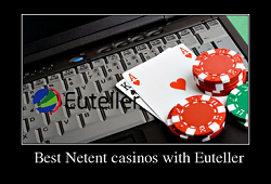 Best Netent casinos with Euteller