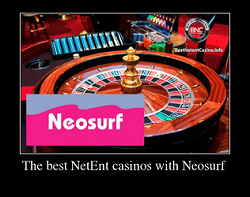 The best NetEnt casinos with Neosurf