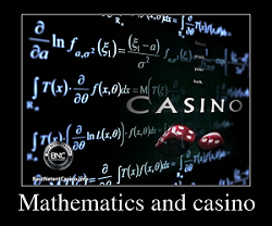 Mathematics and casino