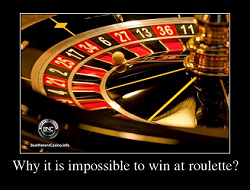 Why it is impossible to win at roulette