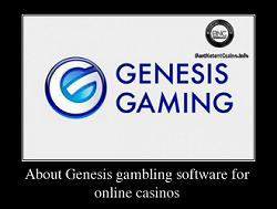 About Genesis gambling software for online casinos