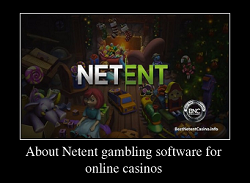 About Netent gambling software for online casinos