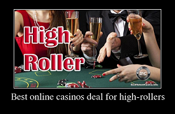 Best online casinos deal for high-rollers