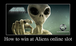 How to win at Aliens online slot