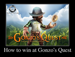 How to win at Gonzo's Quest