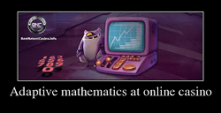Adaptive mathematics at online casino
