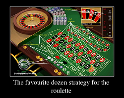 The favourite dozen strategy for the roulette