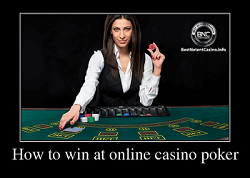 How to win at online casino poker