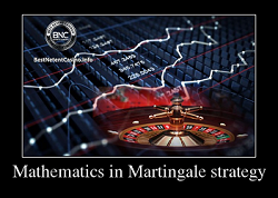 Mathematics in Martingale strategy