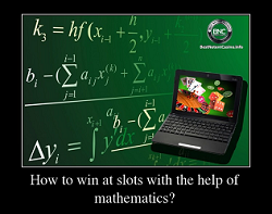 How to win at slots with the help of mathematics